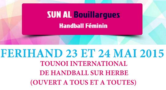 Tournoi international FeriHand à Bouillargues les 23 et 24 mai
